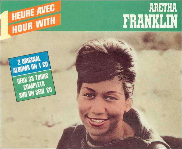 ARETHA FRANKLIN - One Hour With Aretha Franklin - CD