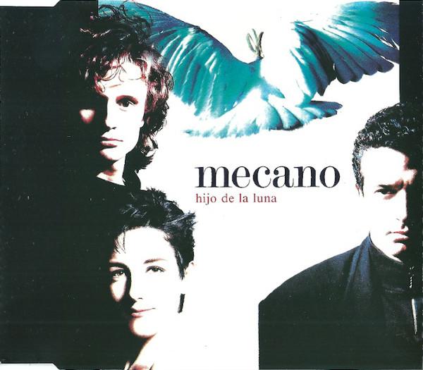 MECANO - Hijo De La Luna - CD single