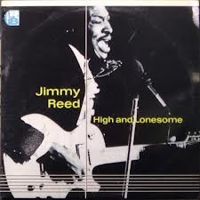 JIMMY REED - High And Lonesome - LP