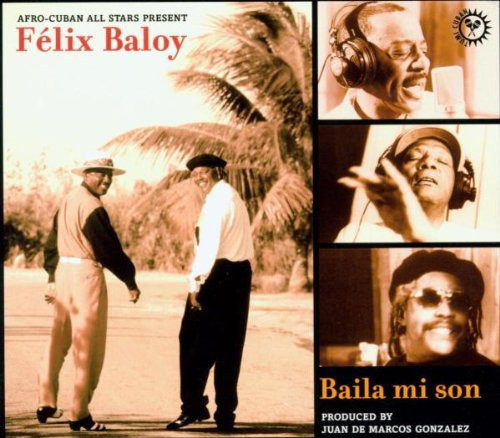 AFRO-CUBAN ALL STARS - Baila Mi Son - CD
