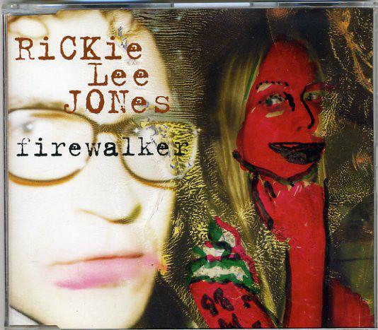 RICKIE LEE JONES - Firewalker - CD single