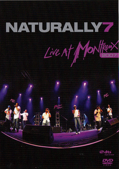 NATURALLY 7 - Live At Montreux 2007 - DVD