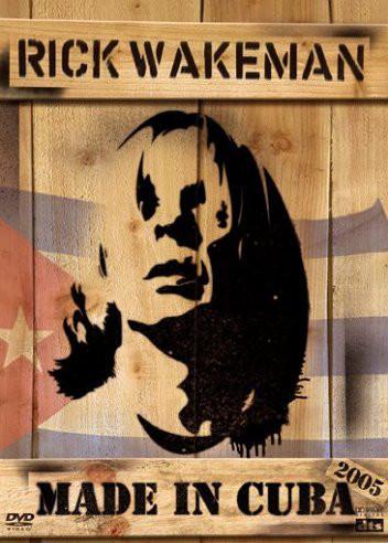 RICK WAKEMAN - Made In Cuba - DVD