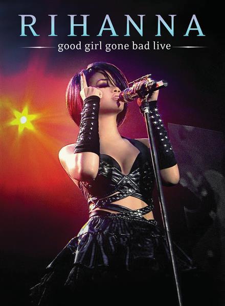 RIHANNA - Good Girl Gone Bad Live - DVD