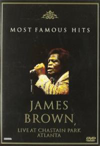 JAMES BROWN - Most Famous Hits  Live At Chastain Park - DVD