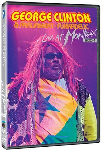 GEORGE CLINTON - Live At Montreux 2004 - DVD