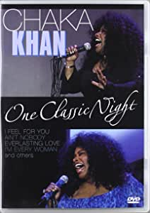 CHAKA KHAN - Chaka Khan - One Classic Night [DVD] [2007] - DVD