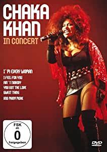 KHAN, CHAKA - Chaka Khan - In Concert [DVD] [2007] - DVD