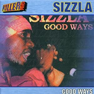 SIZZLA - Good Ways - CD