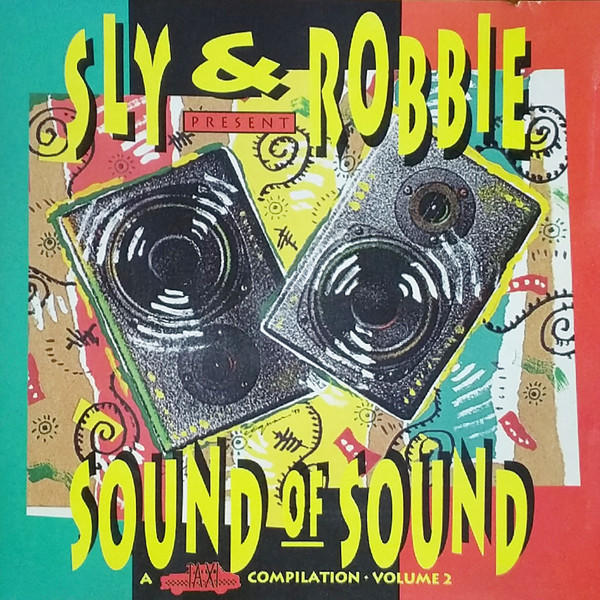 SLY &, ROBBIE - Sound Of Sound: Volume 2 - CD