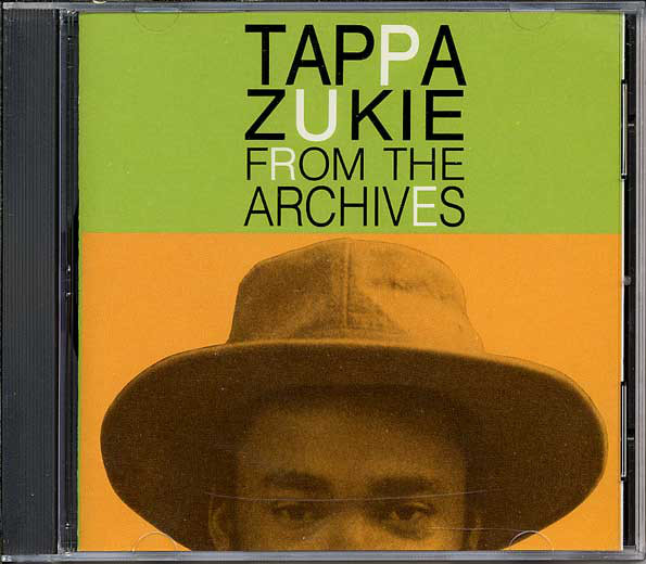 TAPPA ZUKIE - From The Archives - CD