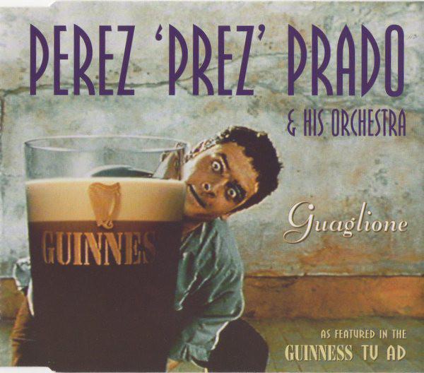 PEREZ `PREZ` PRADO &, HIS ORCHESTRA - Guaglione - CD single