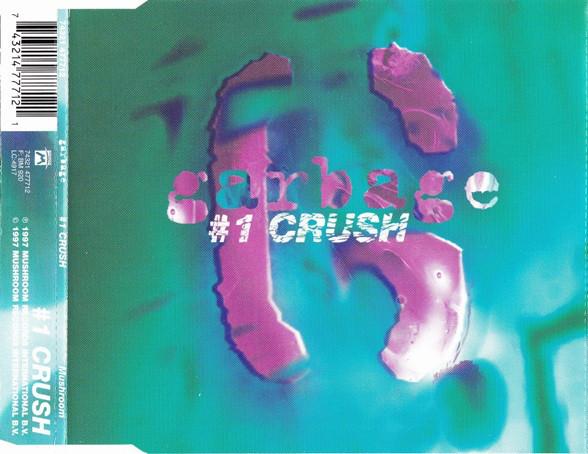GARBAGE - #1 Crush - CD single