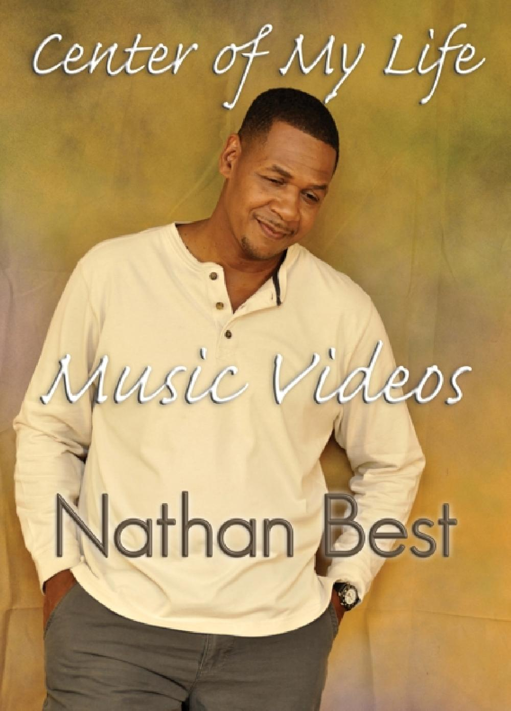 NATHAN BEST - CENTER OF MY LIFE MUSIC.. (nieuw) - DVD