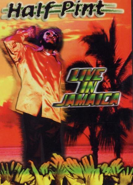 HALF PINT - LIVE IN JAMAICA (nieuw) - DVD