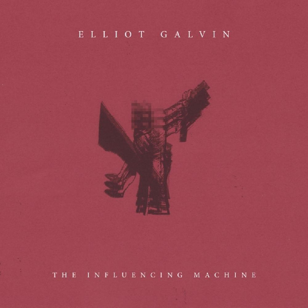 ELLIOT GALVIN - INFLUENCING MACHINE (nieuw) - LP