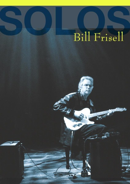 FRISELL, BILL - SOLOS: THE JAZZ SESSIONS (nieuw) - DVD