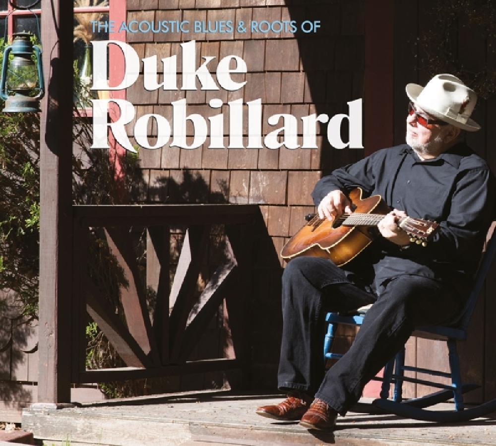 DUKE ROBILLARD - ACOUSTIC BLUES &, ROOTS OF (nieuw) - CD