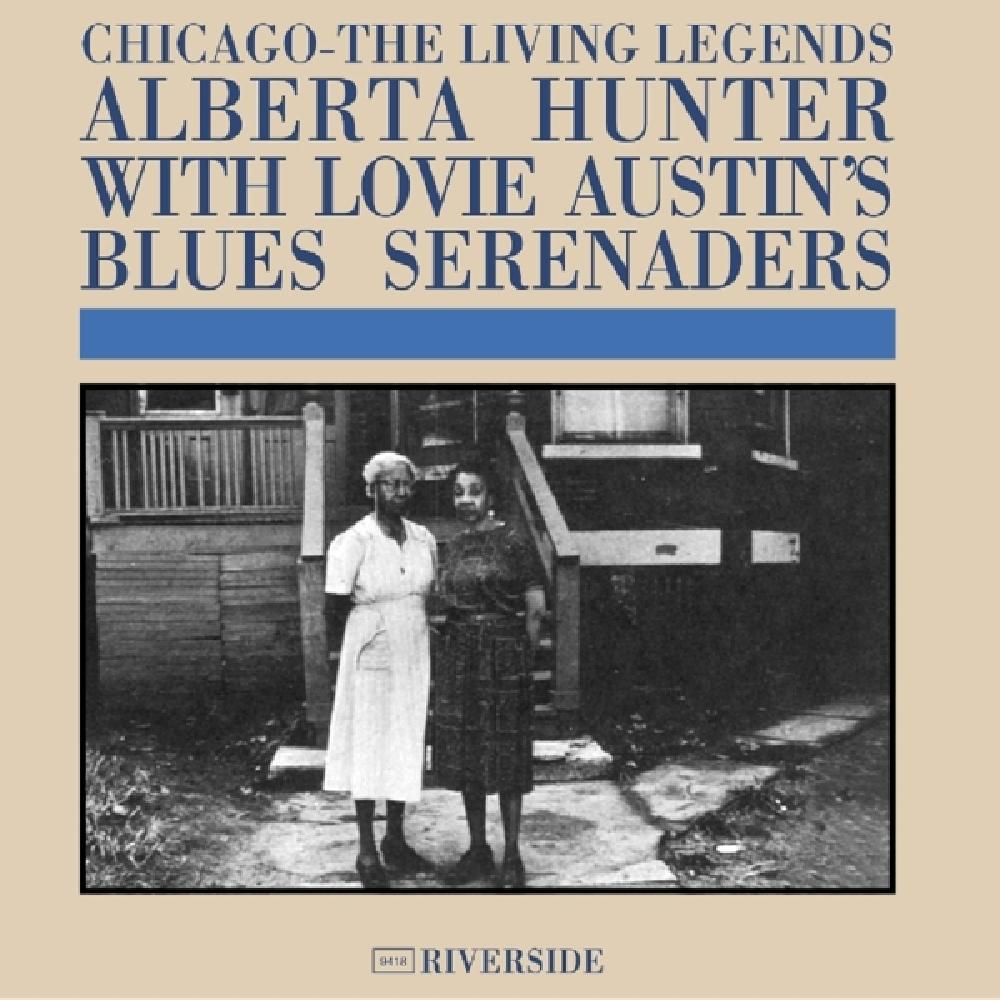 alberta hunter CHICAGO: LIVING LEGENDS (nieuw)
