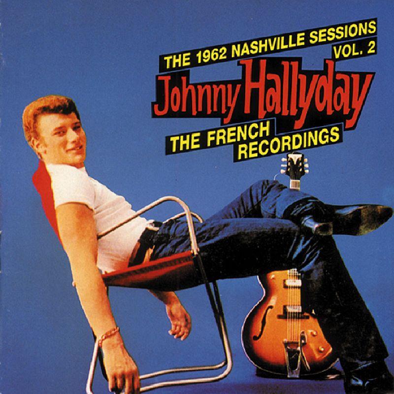 johnny hallyday 1962 NASHVILLE SESSIONS 2 (nieuw)