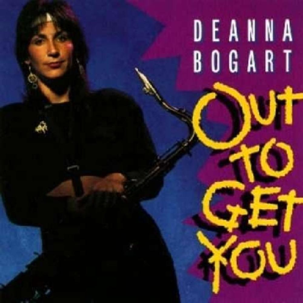 DEANNA BOGART - OUT TO GET YOU (nieuw) - CD