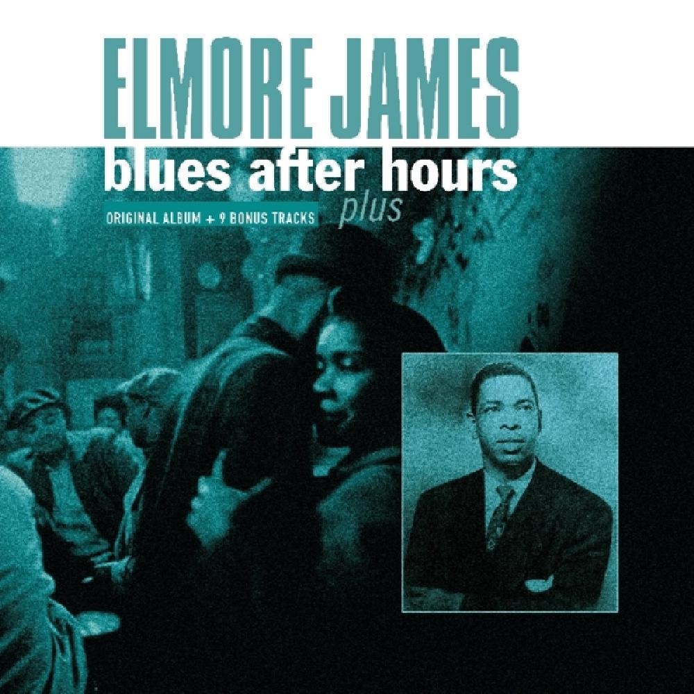 ELMORE JAMES - BLUES AFTER HOURS PLUS (nieuw) - LP