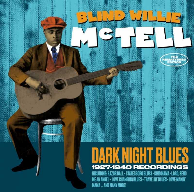 MCTELL, BLIND WILLIE - DARK NIGHT BLUES (nieuw) - CD