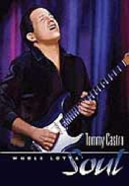 TOMMY CASTRO - WHOLE LOTTA SOUL (nieuw) - DVD