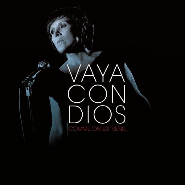 vaya con dios COMME ON EST VENU -COLOUR (nieuw)