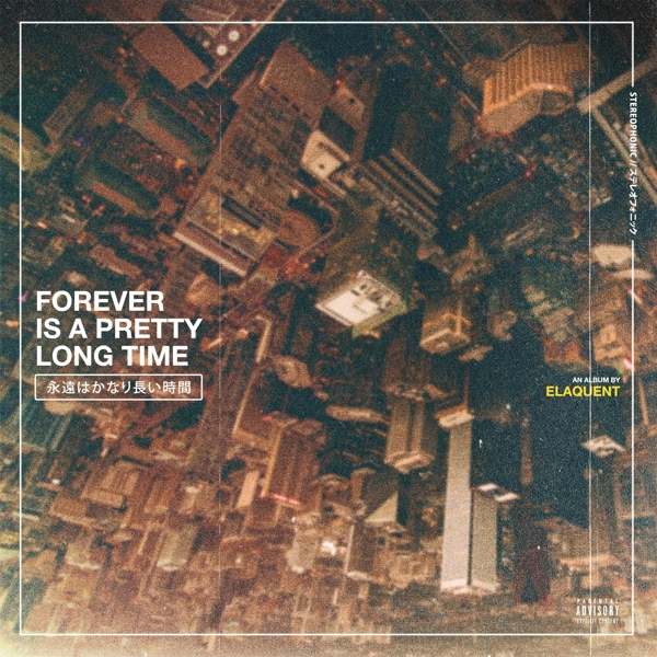 ELAQUENT - FOREVER IS A PRETTY LONG TIME (pre-order) - LP